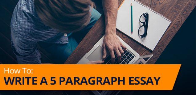 A Five Paragraph Essay: How To Do